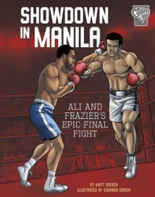 Showdown in Manila: Ali and Frazier's Epic Final Fight av Matt Doeden (Innbundet)