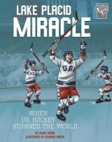 Omslag - Lake Placid Miracle: When U.S. Hockey Stunned the World