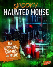 Spooky Haunted House: DIY Cobwebs, Coffins, and More av Mary Meinking (Innbundet)
