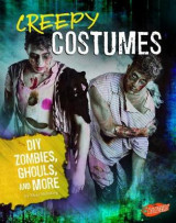 Omslag - Hair-Raising Halloween: Creepy Costumes: DIY Zombies, Ghouls, and More