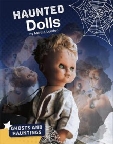 Haunted Dolls av Martha London (Innbundet)