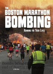 The Boston Marathon Bombing av Blake Hoena (Heftet)