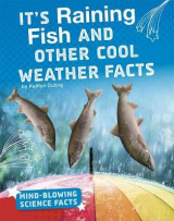 Omslag - It's Raining Fish and Other Cool Weather Facts