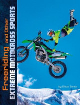 Omslag - Freeriding and Other Extreme Motocross Sports