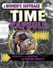 A Women's Suffrage Time Capsule av Rebecca Stanborough (Innbundet)