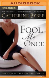 Fool Me Once av Catherine Bybee (Lydbok-CD)