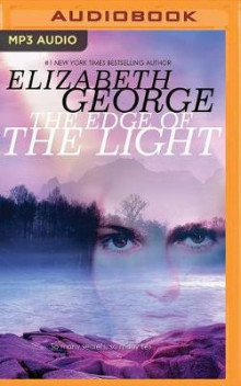 The Edge of the Light av Elizabeth George (Lydbok-CD)