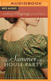 Summer House Party av Sarah M. Eden, Donna Hatch og Regina Scott (Lydbok-CD)