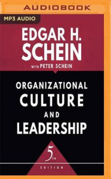 Organizational Culture and Leadership, Fifth Edition av Edgar H Schein (Lydbok-CD)