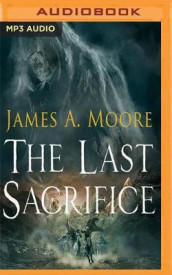 The Last Sacrifice av James A. Moore (Lydbok-CD)