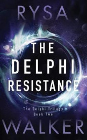 The Delphi Resistance av Rysa Walker (Lydbok-CD)