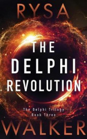 The Delphi Revolution av Rysa Walker (Lydbok-CD)