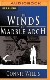 The Winds of Marble Arch av Connie Willis (Lydbok-CD)