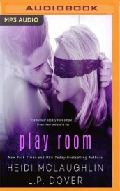 Play Room av L. P. Dover og Heidi McLaughlin (Lydbok-CD)