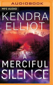 A Merciful Silence av Kendra Elliot (Lydbok-CD)