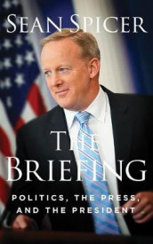 The Briefing av Sean Spicer (Lydbok-CD)