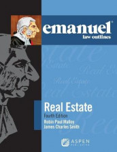 Emanuel Law Outlines for Real Estate av Robin Paul Malloy og James Charles Smith (Heftet)
