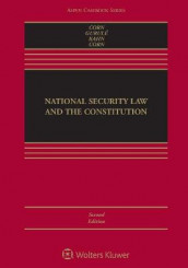National Security Law and the Constitution av Geoffrey S Corn, Jimmy Gurule og Jeffrey Kahn (Heftet)