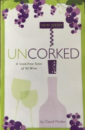 New Jersey Uncorked av David Mullen (Heftet)
