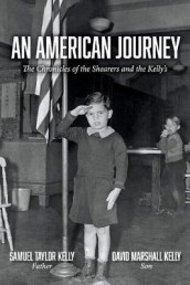 An American Journey av David Marshall Kelly og Samuel Taylor Kelly (Heftet)