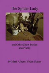 Omslag - The Spider Lady and Other Short Stories and Poetry