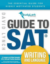 StudyLark Guide to SAT Writing and Language av David Lynch (Heftet)