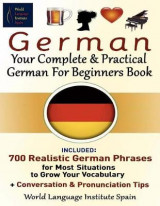 Omslag - German Your Complete & Practical German for Beginners Book
