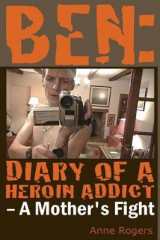 Omslag - Ben Diary of a Heroin Addict