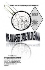 Omslag - Mr. Alabaster Crane the Dilemma 3nd Edition