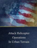 Omslag - Attack Helicopter Operations in Urban Terrain