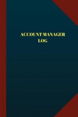 Omslag - Account Manager Log (Logbook, Journal - 124 Pages, 6- X 9-)