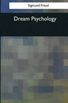 Dream Psychology av Sigmund Freud (Heftet)