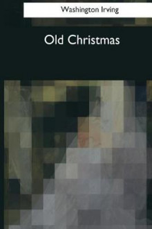 Old Christmas av Washington Irving (Heftet)