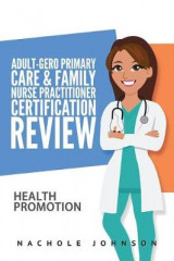 Omslag - Adult-Gero Primary Care and Family Nurse Practitioner Certification Review