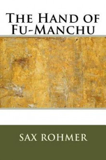 The Hand of Fu-Manchu av Sax Rohmer (Heftet)