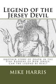 Legend of the Jersey Devil av Mike Harris (Heftet)