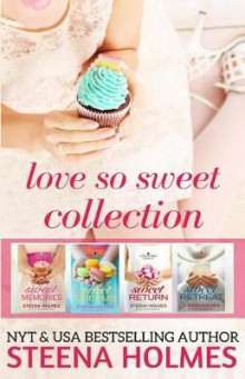 Love So Sweet Collection av Steena Holmes (Heftet)