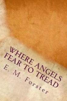 Where Angels Fear to Tread av E M Forster (Heftet)