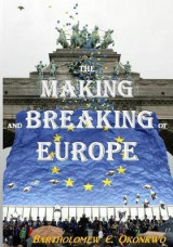 Omslag - The Making and Breaking of Europe
