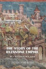 Omslag - The Story of the Byzantine Empire