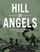 Omslag - Hill of Angels U.S. Marines and the Battle for Con Thien 1967 to 1968