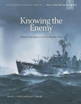 Omslag - Knowing the Enemy Naval Intelligence in Southeast Asia