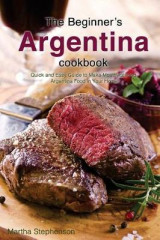 Omslag - The Beginner's Argentina Cookbook