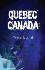 Omslag - Quebec Canada Travel Journal