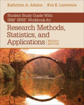 Student Study Guide With IBM (R) SPSS (R) Workbook for Research Methods, Statistics, and Applications 2e av Kathrynn A. Adams og Eva K. Lawrence (Heftet)