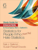 Omslag - Study Guide for Education to Accompany Neil J. Salkind's Statistics for People Who (Think They) Hate Statistics