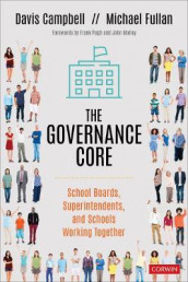The Governance Core av Davis W. Campbell og Michael Fullan (Heftet)