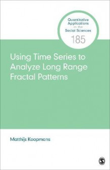Using Time Series to Analyze Long-Range Fractal Patterns av Matthijs Koopmans (Heftet)