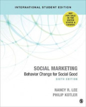 Social Marketing - International Student Edition av Philip Kotler og Nancy R. Lee (Heftet)
