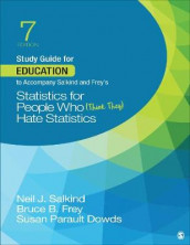 Study Guide for Education to Accompany Salkind and Frey's Statistics for People Who (Think They) Hate Statistics av Susan Parault Dowds, Bruce B. Frey og Neil J. Salkind (Heftet)